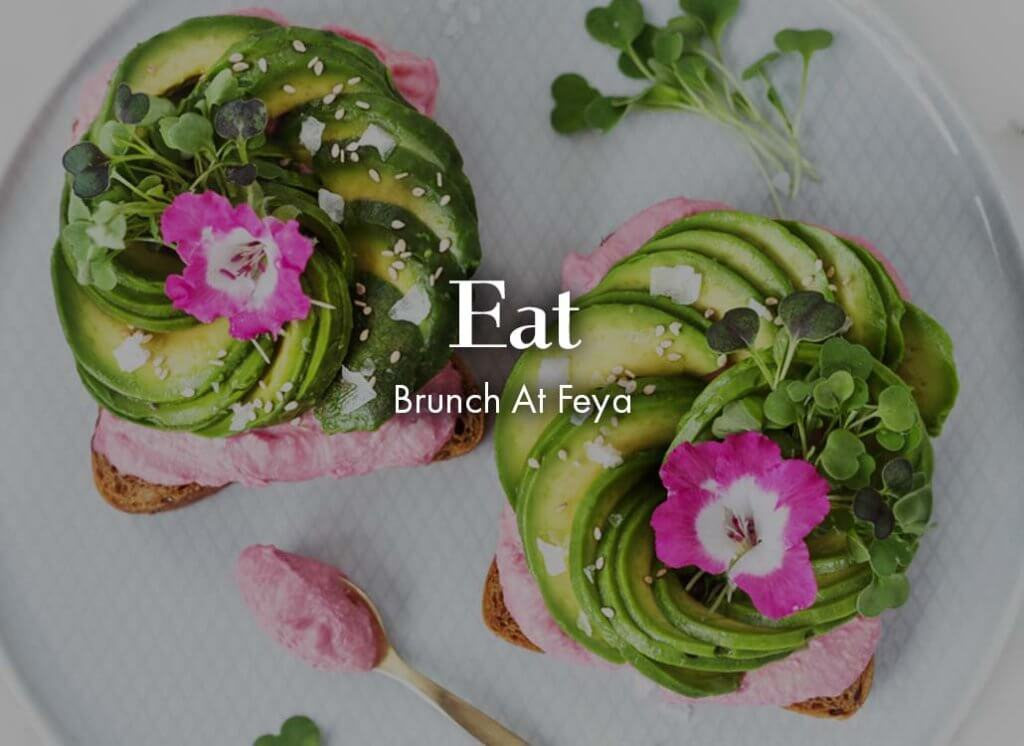 Eat: Brunch at Feya