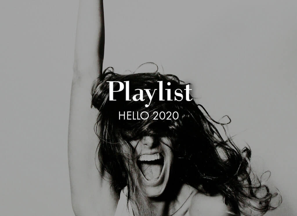 Playlist: Hello 2020